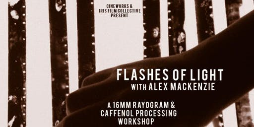 Flashes of Light : 16mm Rayograms and Caffenol Processing