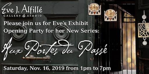 """Eve Alfillé's """"Aux Portes du Passé"""" Opening"""
