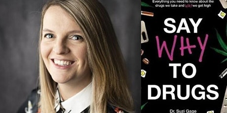 Say Why to Drugs: Dr Suzi Gage in conversation tickets