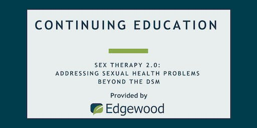 Sex Therapy 2.0: Addressing Specific Sexual Health Problems Beyond the DSM