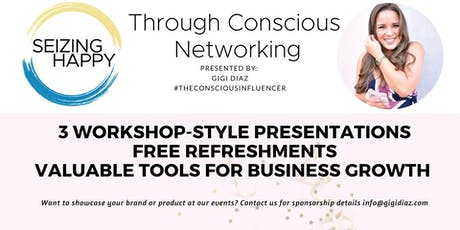 Seizing Happy Through Networking- Women Entrepreneurs Edition tickets