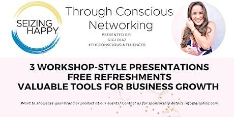 Seizing Happy Through Networking- Women Entrepreneurs Edition tickets