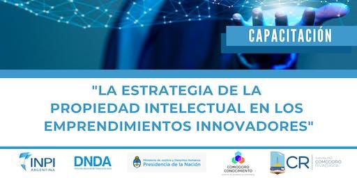 Estrategia de la  Propiedad Intelectual en los  Emprendimientos Innovadores