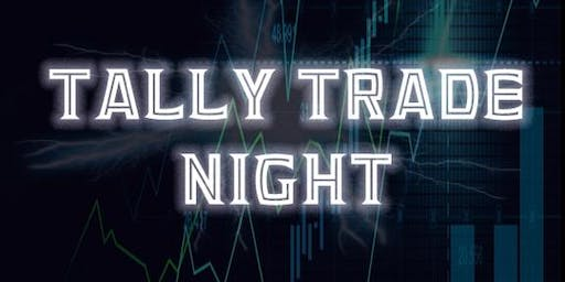 Tally Trade Night // SHIFT THE CULTURE