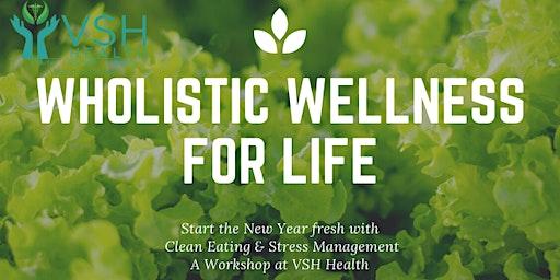 Wholistic Wellness For Life