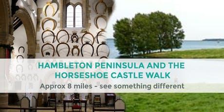 HAMBLETON PENINSULA AND THE HORSESHOE CASTLE WALK | APPROX 8 MILES tickets