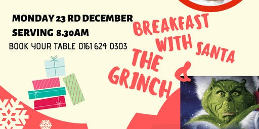 Breakfast with Santa and the Grinch 8.30AM Sitting