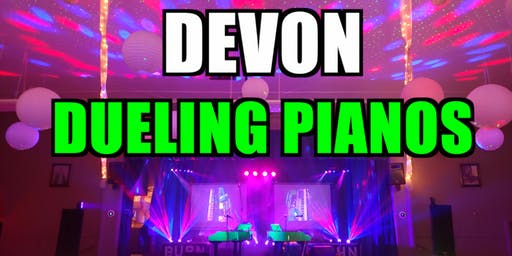 Devon Dueling Pianos Extreme- Burn 'N' Mahn All Request Show
