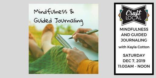 The Twelve Days of Crafting: Mindfulness & Guided Journaling