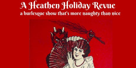 A Heathen Holiday Revue tickets