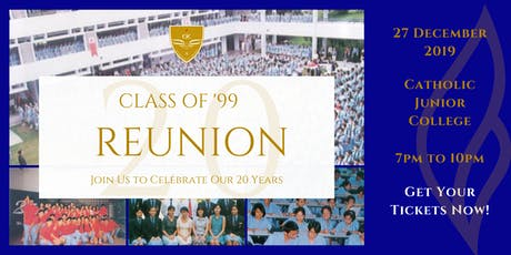 Catholic Junior College Class of '99 20th Anniversary Reunion tickets