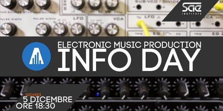 Info day Electronic Music Production biglietti