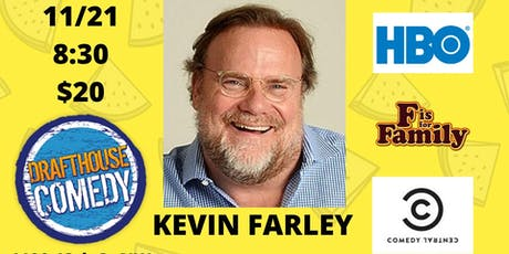 Kevin Farley (Comedy Central, Netflix) tickets