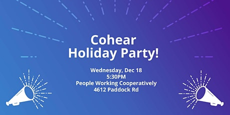 Cohear Holiday Party! tickets