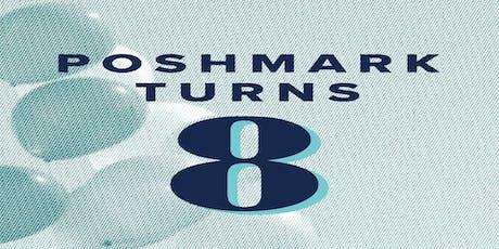 Poshmark Turning 8 Birthday Party tickets