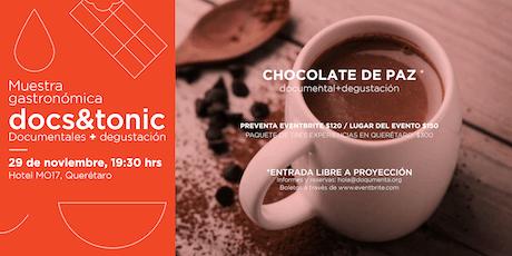 Docs&Tonic QRO - Chocolate de paz boletos