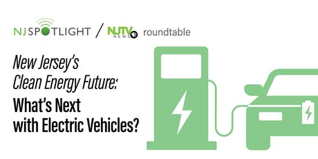 New Jersey's Clean Energy Future: What's Next with Electric Vehicles? tickets