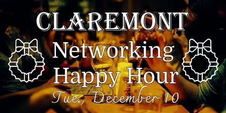 Claremont Networking Happy Hour - December tickets