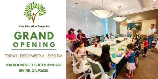 Vine Education Group, Inc Grand Opening