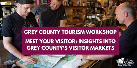 Meet Your Visitor: Insights into Grey County's Visitor Markets tickets
