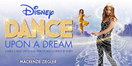 Disney Dance Upon a Dream tickets