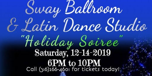 "Sway Ballroom ""Holiday Soirée""!"