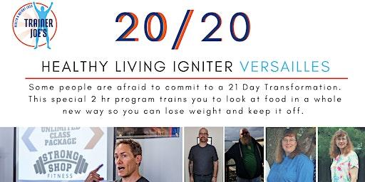 2020  Healthy Living Igniter - Versailles