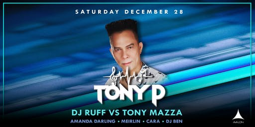 Avalon Presents Tony P