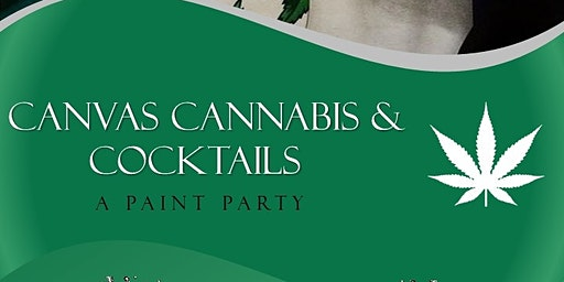 Canvas Cannabis & Cocktails (Paint Party)
