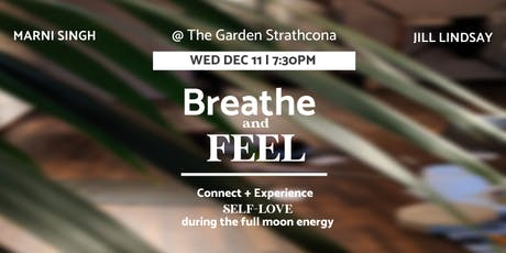 Breathe + FEEL | Self-Love Healing with the Full M tickets