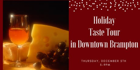 Holiday Taste Tour in Downtown Brampton tickets
