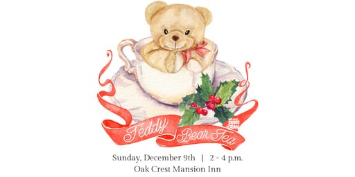 Teddy Bear Tea: December 8 at 2 PM