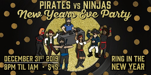 Frothy New Years Eve!  Pirates vs Ninjas