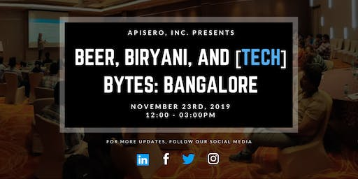 Beer, Biryani, & [tech] Bytes: Bangalore