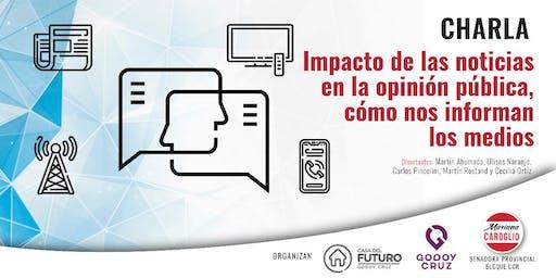 Impacto de las noticias en la opinión pública, cómo nos informan los medios. Viernes 29 de noviembre de 18.30 a 20.30hs en CASA DEL FUTURO DE GODOY CRUZ