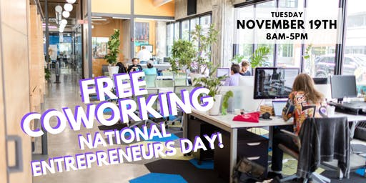 FREE Coworking for National Entrepreneurs Day