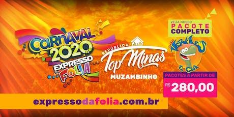 Carnaval MUZAMBINHO TOP MINAS 2020 - Expresso da Folia ingressos