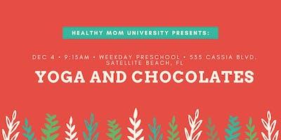 Yoga and Chocolates!