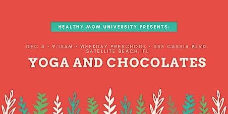 Yoga and Chocolates! tickets