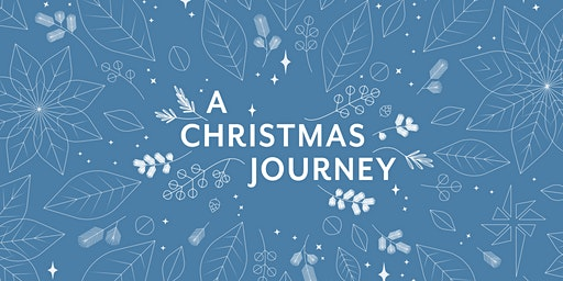 A Christmas Journey: Dec 20-22