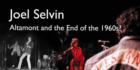 Joel Selvin: Altamont and the End of the 1960s? tickets