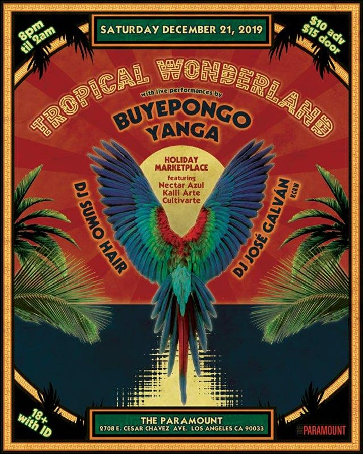 Tropical Wonderland: Buyepongo, Yanga, DJ José Galván, DJ Sumo Hair image