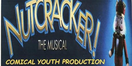 """Nutcracker....The Musical"" tickets"