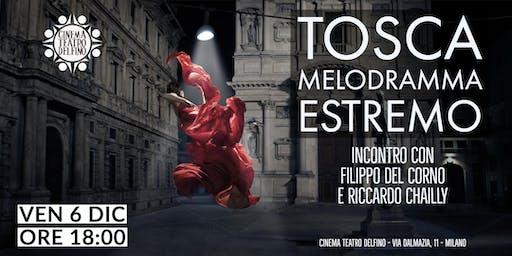 Tosca Meldoramma estremo - Incontro con Filippo del Corno Riccardo Chailly