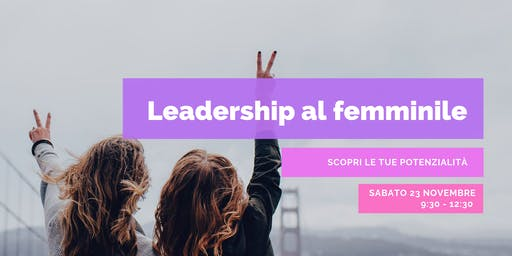 LEADERSHIP AL FEMMINILE