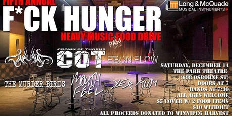 Fifth Annual F*ck Hunger Heavy Music Food Drive tickets