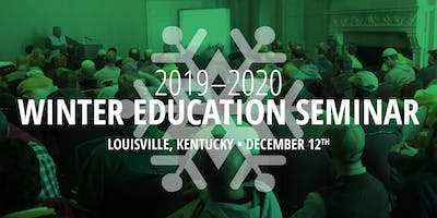 Winter Education Seminar in Louisville, Kentucky