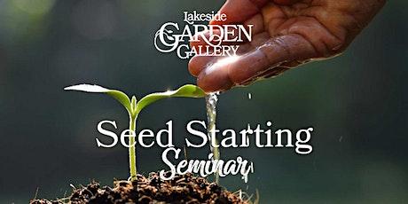 Lakeside Garden Gallery Seed Planting Seminar tickets