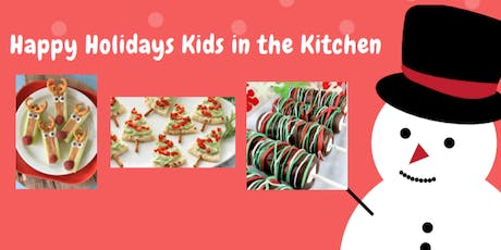 Happy Holidays Kids in the Kitchen tickets
