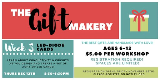 The Gift Makery: Week 3 – LED Diode Cards